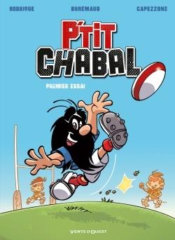 P'TIT CHABAL - TOME 01 - PREMIER ESSAI