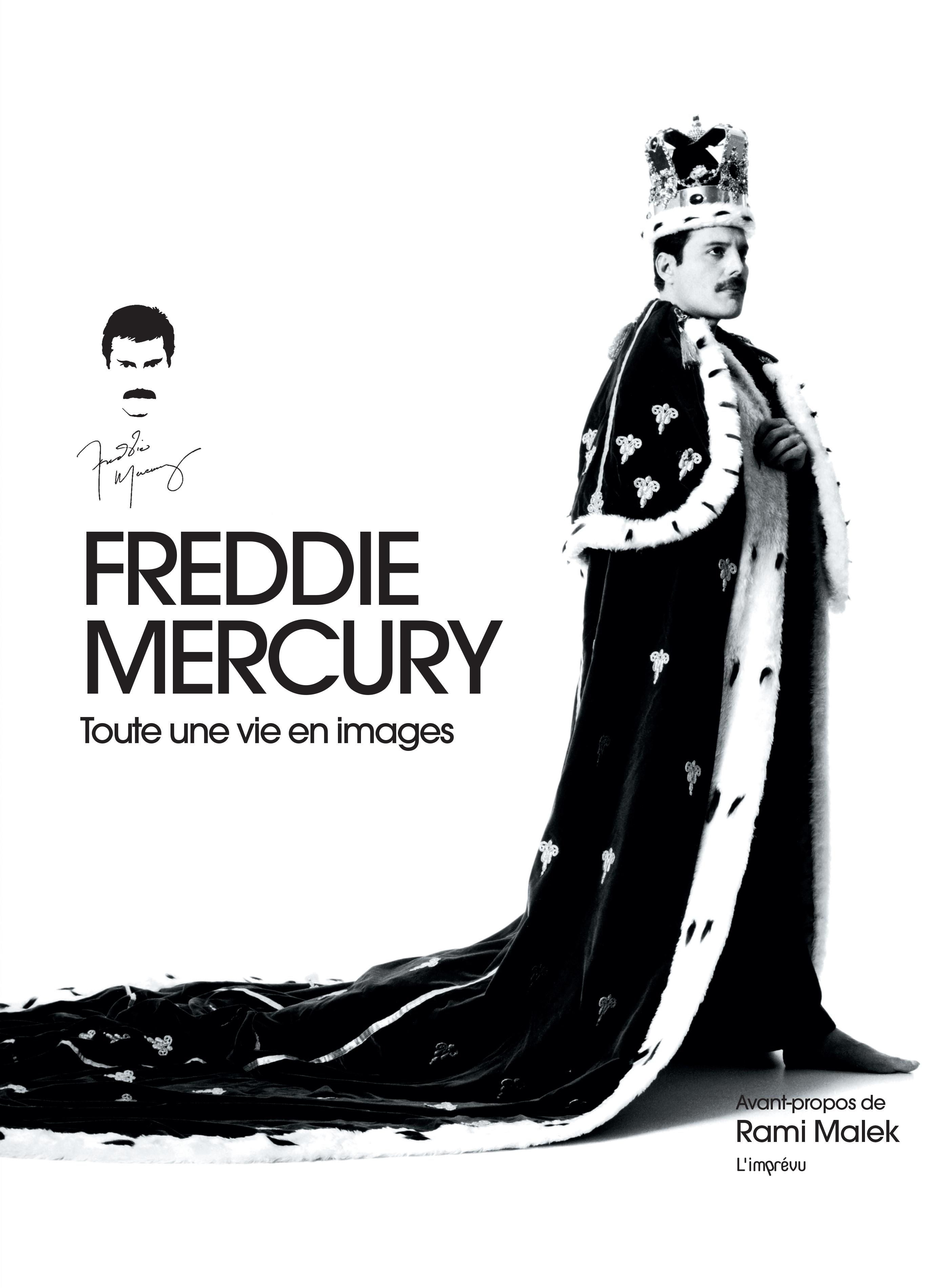 FREDDIE MERCURY TOUTE UNE VIE EN IMAGES