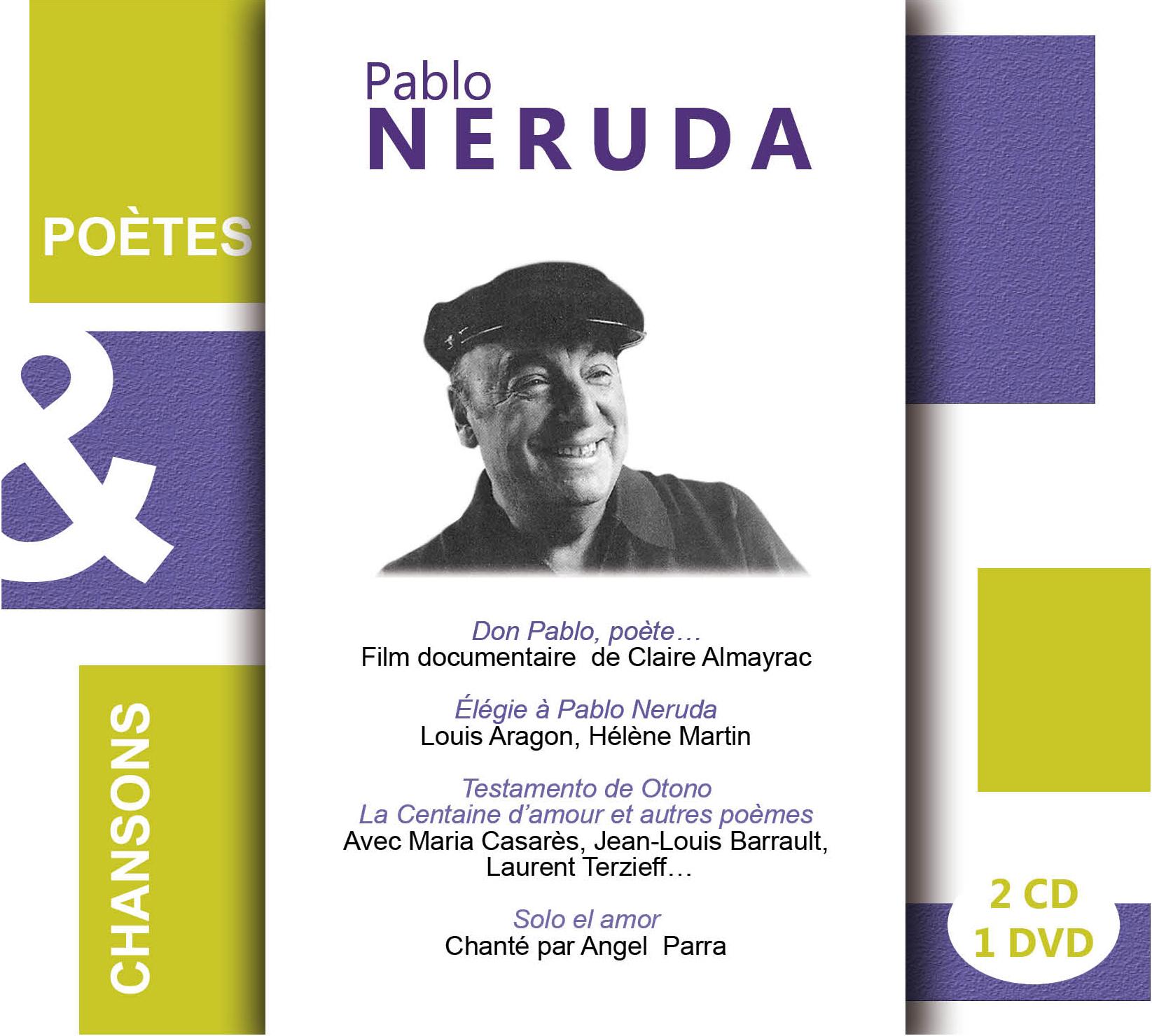 PABLO NERUDA POETES ET CHANSONS