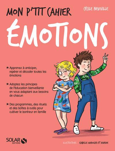 MON P'TIT CAHIER - LES EMOTIONS
