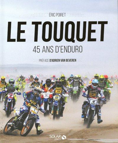 LE TOUQUET - 45 ANS D'ENDURO