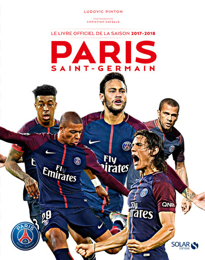 PARIS SAINT-GERMAIN - LE LIVRE OFFICIEL DE LA SAISON 2017-2018