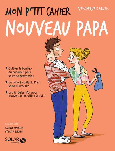 MON P'TIT CAHIER - NOUVEAU PAPA - LES MATERNELLES