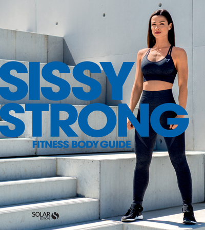 SISSY STRONG - FITNESS BODY GUIDE