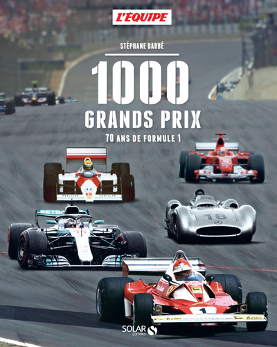1000 GRANDS PRIX - 70 ANS DE FORMULE 1
