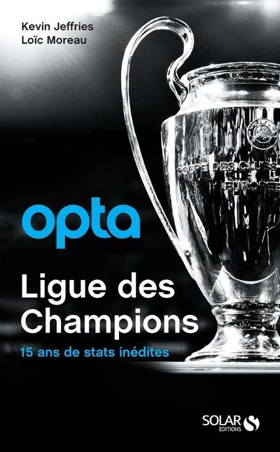 OPTA - LA LIGUE DES CHAMPIONS