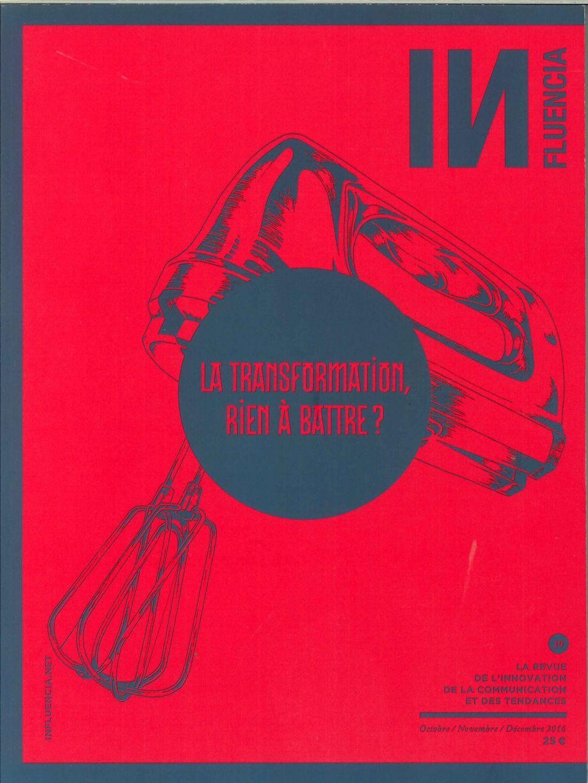 INFLUENCIA N 19 LA TRANSFORMATION NOVEMBRE 2016