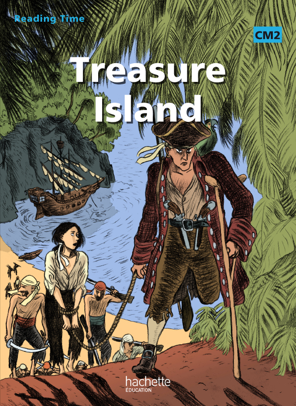 READING TIME TREASURE ISLAND CM2 - LIVRE ELEVE - ED.2011