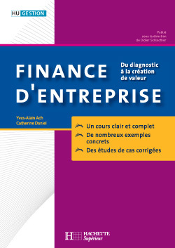 FINANCE D'ENTREPRISE - DU DIAGNOSTIC A LA CREATION DE VALEUR