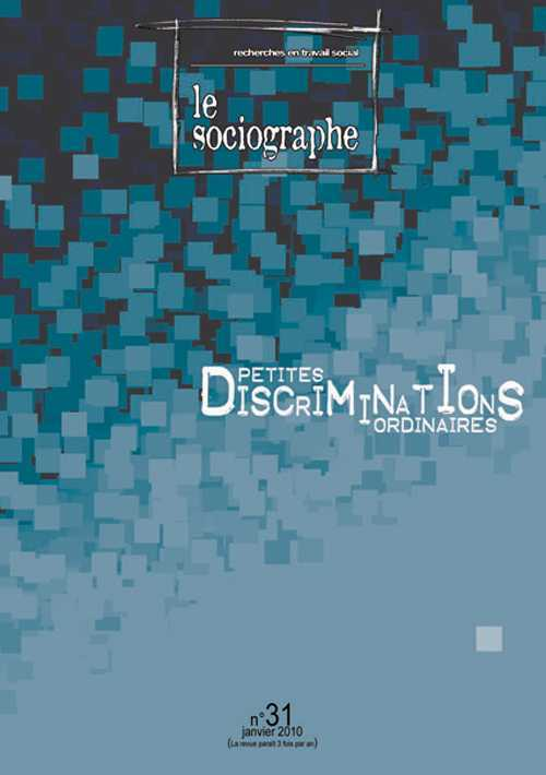 SOCIOGRAPHE 31 PETITES DISCRIMINATIONS ORDINAIRES