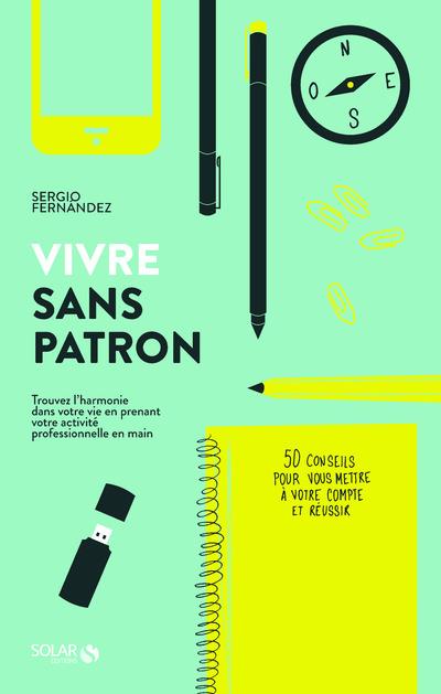 VIVRE SANS PATRON