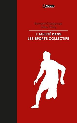 L'AGILITE DANS LES SPORTS COLLECTIFS