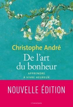 DE L'ART DU BONHEUR NOUVELLE EDITION 2010