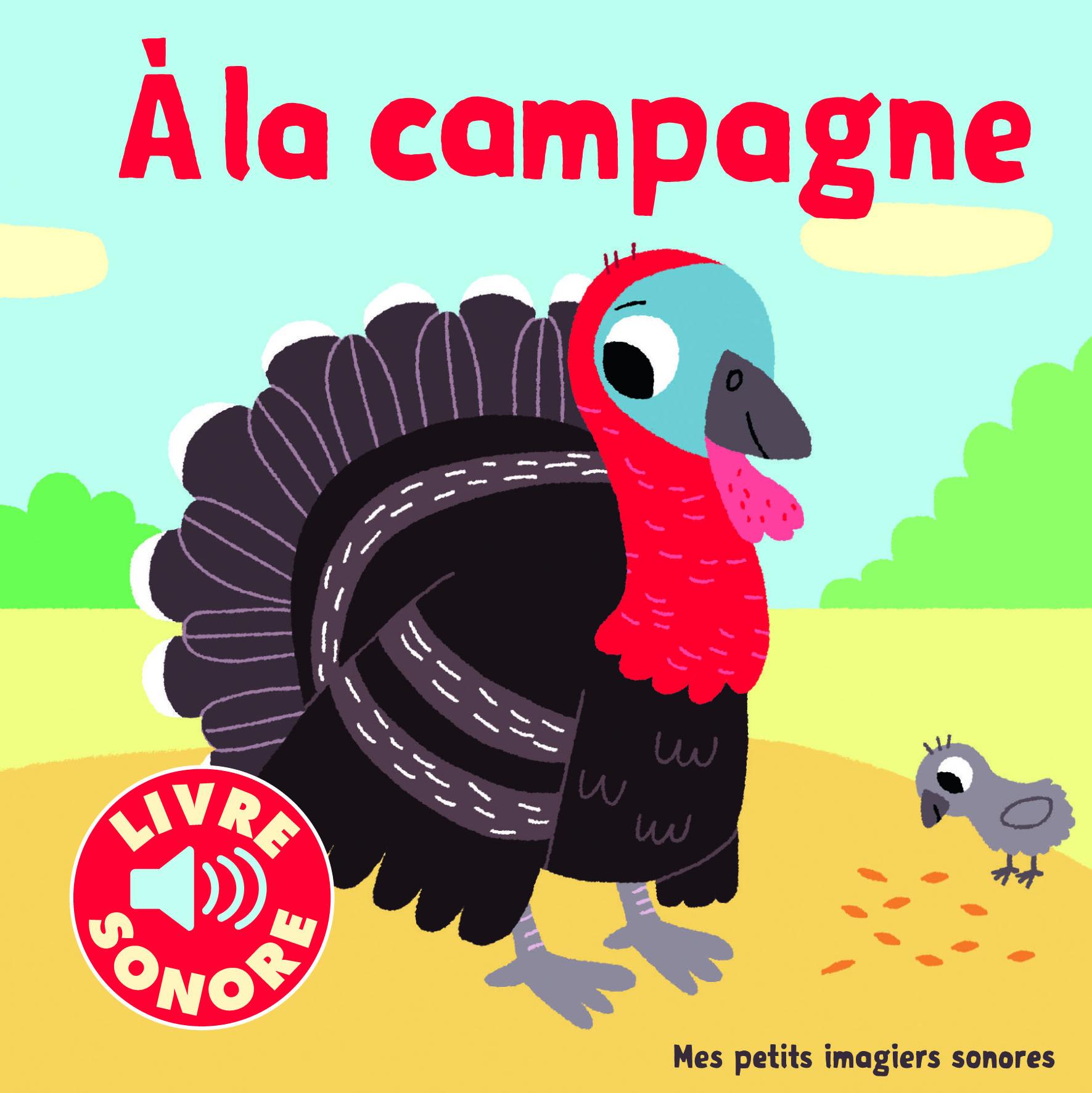 A LA CAMPAGNE - 6 IMAGES A REGARDER, 6 SONS A ECOUTER