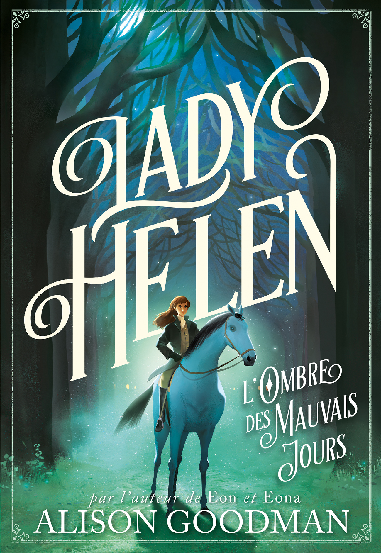 LADY HELEN, 3 - L'OMBRE DES MAUVAIS JOURS