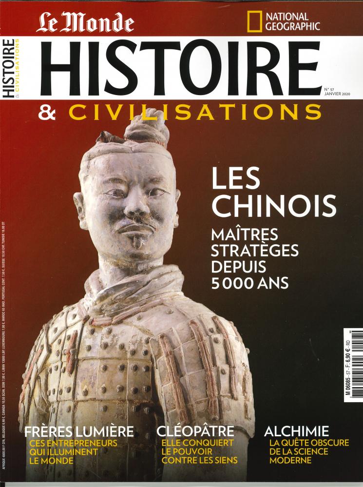 HISTOIRE & CIVILISATIONS N 57 LES CHINOIS - JANVIER 2020