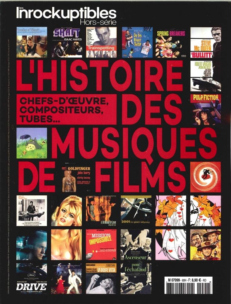 LES INROCKUPTIBLES HS N 90 L'HISTOIRE DES MUSIQUES DE FILMS - AVRIL 2018