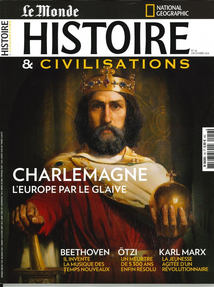 HISTOIRE & CIVILISATIONS N 56  CHARLEMAGNE - DECEMBRE 2019