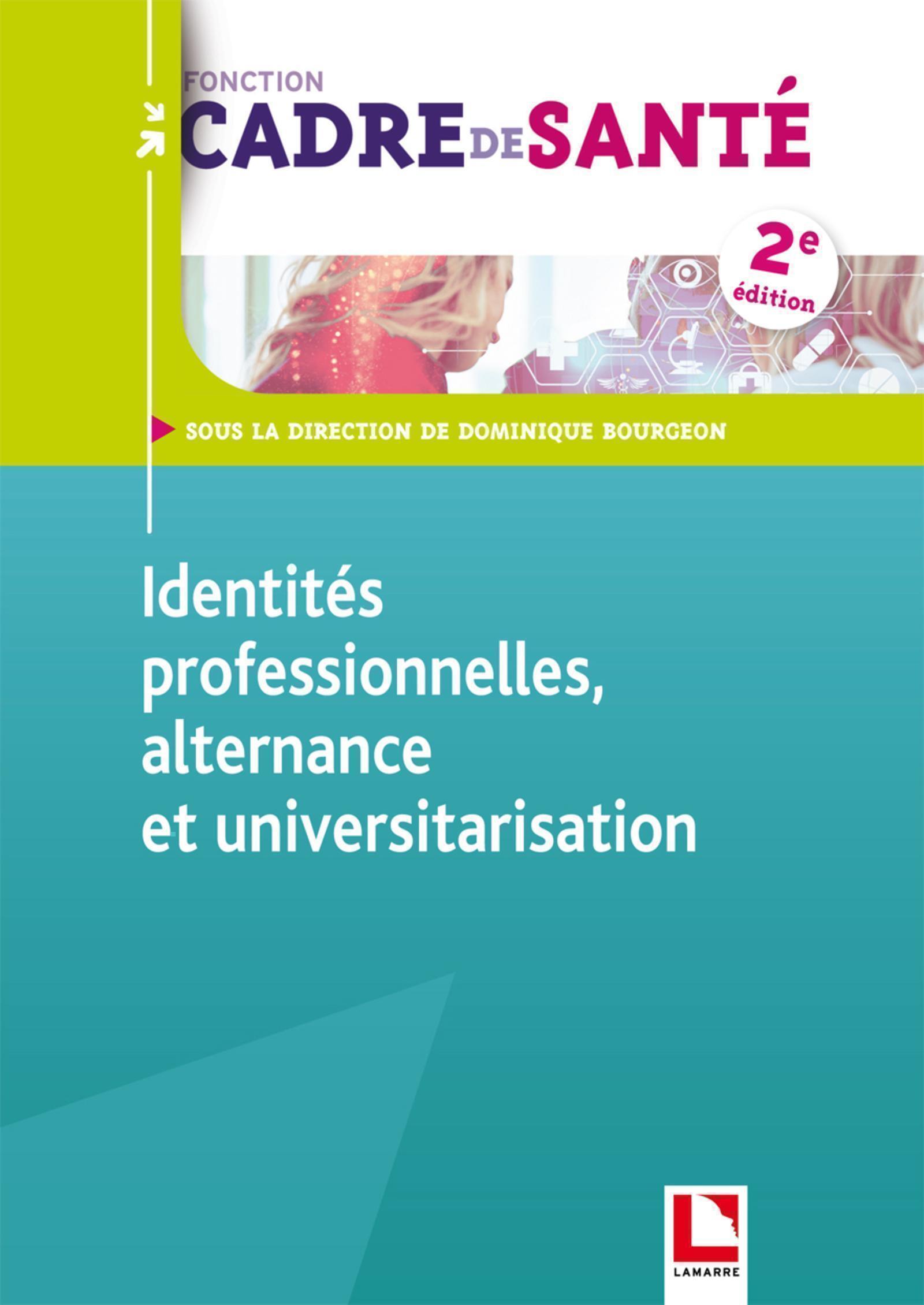 IDENTITES PROFESSIONNELLES, ALTERNANCE ET UNIVERSITARISATION