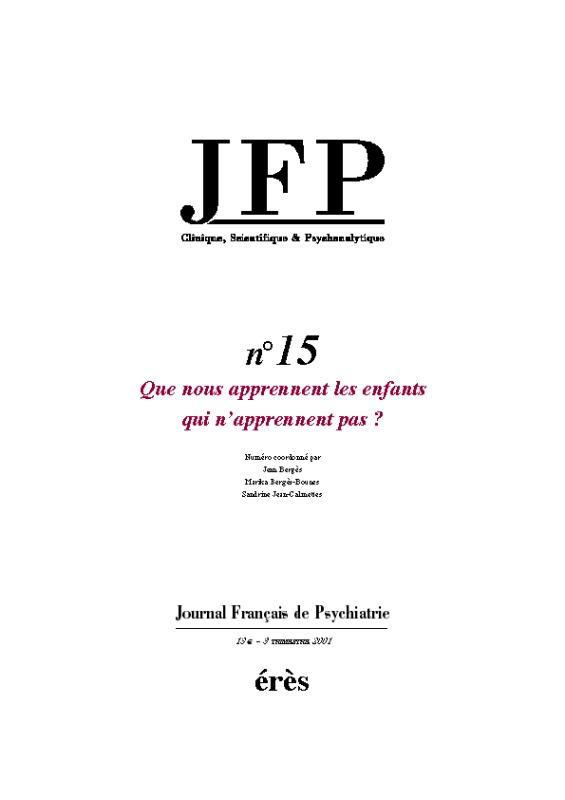 JFP 15 - QUE NOUS APPRENNENT LES ENFANTS QUI N'APPRENENT PAS ?