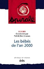 SPIRALE 14 - LES BEBES DE L'AN 2000
