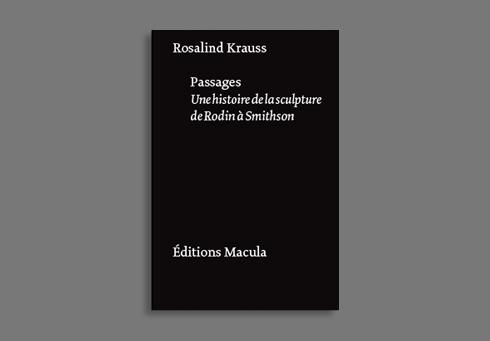 PASSAGES. UNE HISTOIRE DE LA SCULPTURE DE RODIN A...