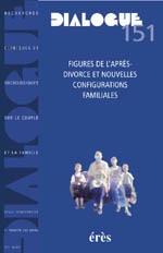 DIALOGUE 151 - FIGURES DE L'APRES DIVORCE