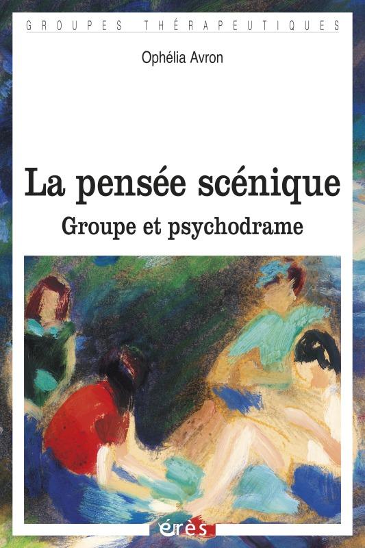 PENSEE SCENIQUE (LA)