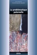 PROBLEMATIQUE PATERNELLE (LA)