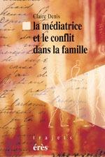MEDIATRICE ET LE CONFLIT DANS LA FAMILLE (LA)