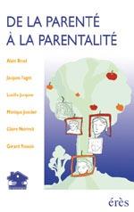 DE LA PARENTE A LA PARENTALITE