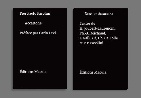 ACCATTONE DE PIER PAOLO PASOLINI - SCENARIO ET DOSSIER - 2 VOLUMES