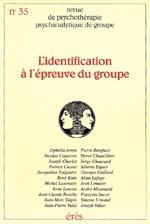 RPPG 35 - IDENTIFICATION A L'EPREUVE DU GROUPE