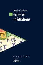 ECOLE ET MEDIATIONS