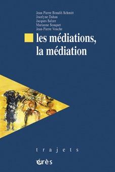 MEDIATIONS, LA MEDIATION (LES)