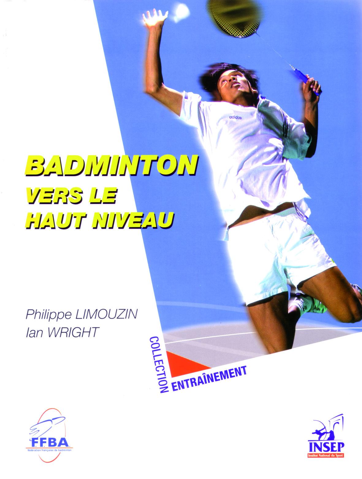 BADMINTON VERS LE HAUT NIVEAU