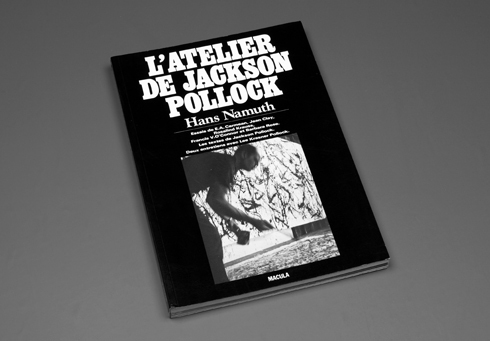 ATELIER DE JACKSON POLLOCK (L')