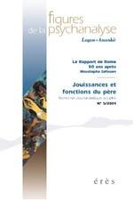 FIGURES DE LA PSYCHANALYSE 05 - JOUISSANCES ET FONCTIONS DU PERE