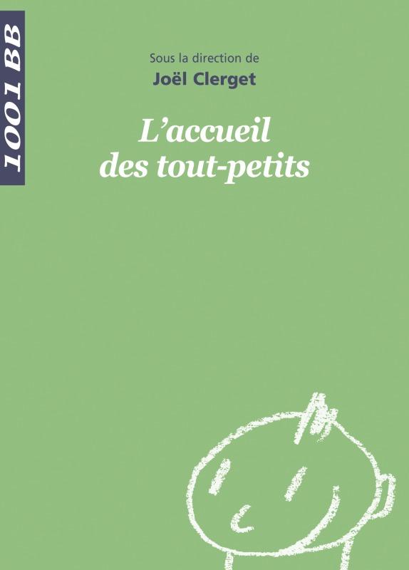 L'ACCUEIL DES TOUT-PETITS