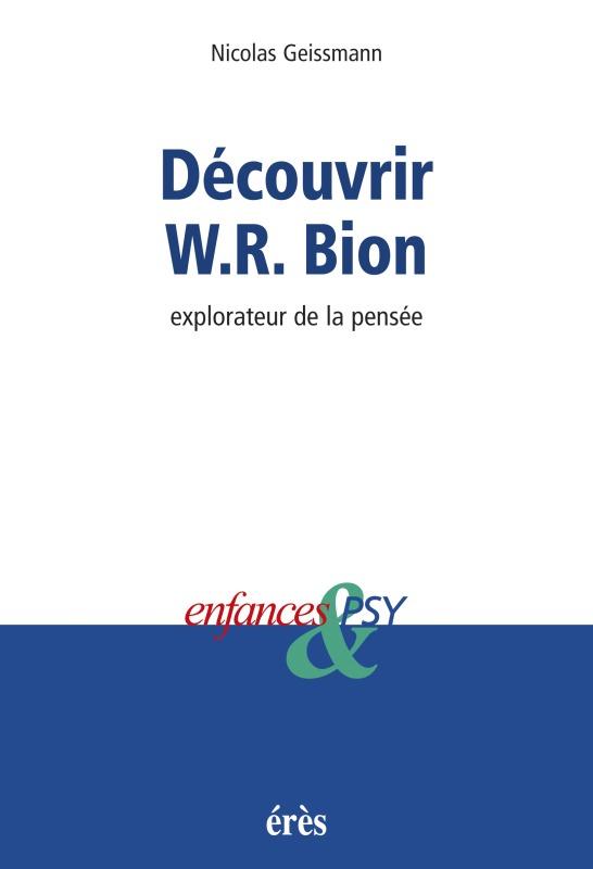 DECOUVRIR W-R BION