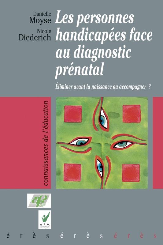 PERSONNES HANDICAPEES FACE AU DIAGNOSTIC PRENATAL