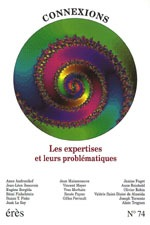 CONNEXIONS 074 - LES EXPERTISES ET LEURS PROBLEMATIQUES