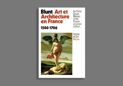 ART ET ARCHITECTURE EN FRANCE, 1500-1700