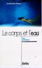 CORPS ET L'EAU (LE)
