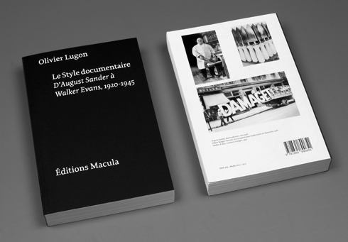 LE STYLE DOCUMENTAIRE - D'AUGUST SANDER A WALKER EVANS 1920-1945