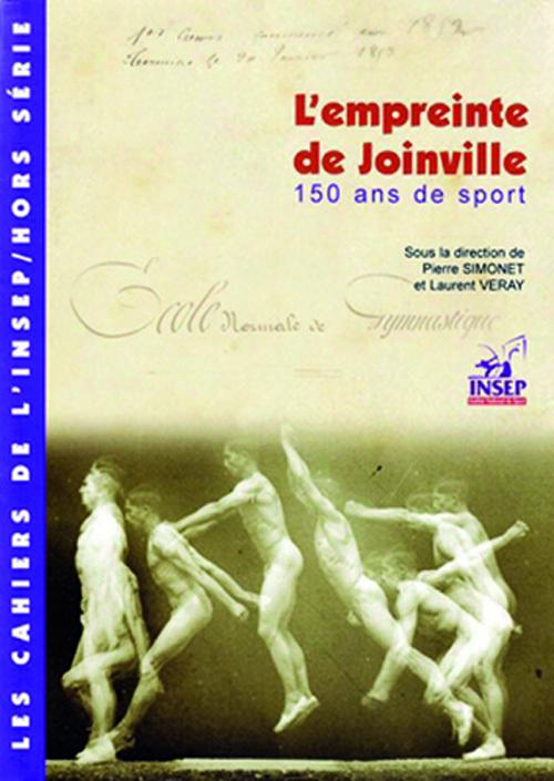 L'EMPREINTE DE JOINVILLE 150 ANS DE SPORT, 1852-2002