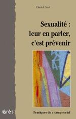 SEXUALITE LEUR EN PARLER C'EST PREVENIR