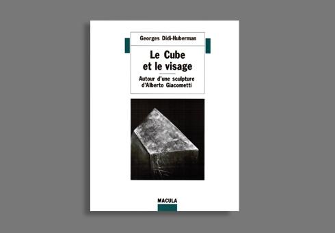 LE CUBE ET LE VISAGE - AUTOUR D'UNE SCULPTURE D'ALBERTO...