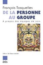 DE LA PERSONNE AU GROUPE