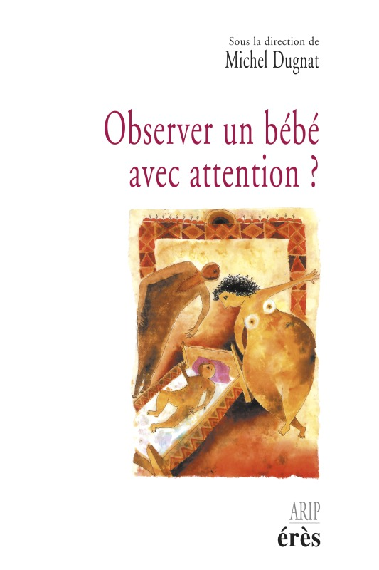 OBSERVER UN BEBE AVEC ATTENTION ?